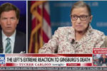 Tucker Carlson: 'It would be pathetic' if Justice Ginsburg's final words were about election